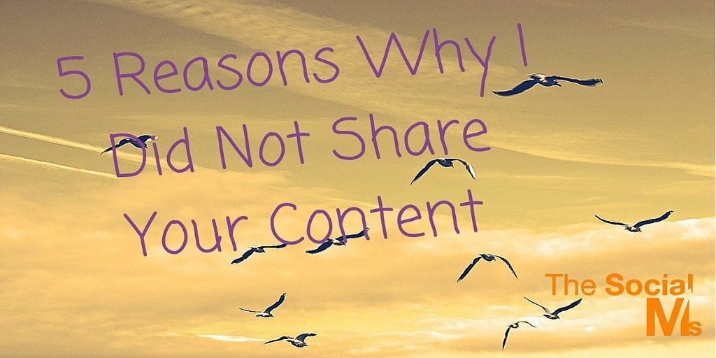 5 Reasons Why I Did Not Share Your Content   http:// dld.bz/gh95B  &nbsp;    #contentmarketing #ContentStrategy #marketingtips<br>http://pic.twitter.com/6DMHDnNZMq