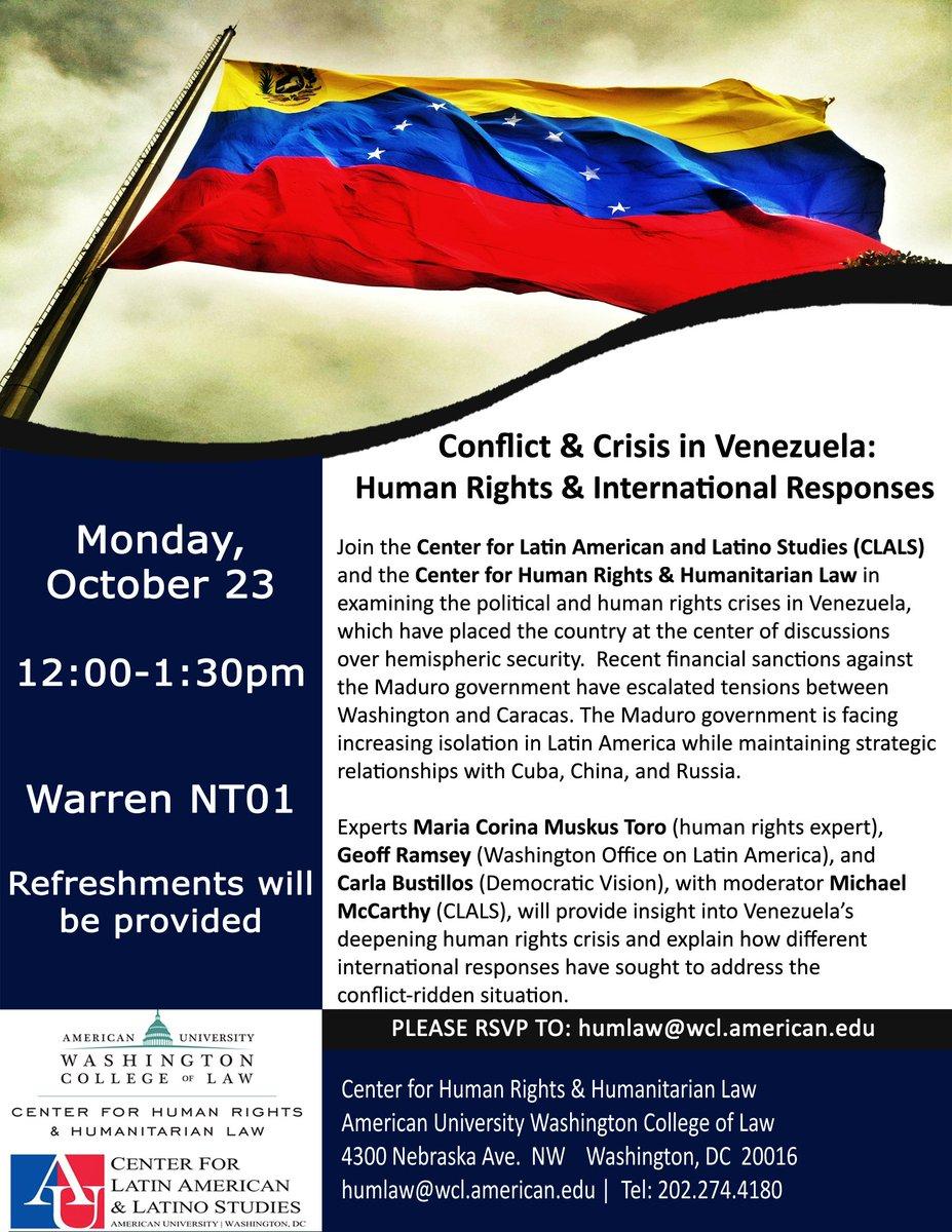 "test Twitter Media - ""Conflict & Crisis in Venezuela: Human Rights and International Responses"" - 23 de Octubre 12m en American University -  información flyer https://t.co/fI58s7BmPS"