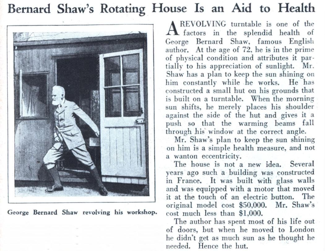 George Bernard Shaw wrote in a shed built on a turntable. He pushed it around to follow the sun. #acwri #phdchat #ecrchat <br>http://pic.twitter.com/2pY4PPBnu0