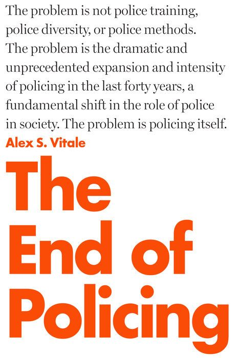 The End of #Policing: A New #Book on the Problem of Policing – @avitale  https:// buff.ly/2x9UaSg  &nbsp;   @BlkPerspectives<br>http://pic.twitter.com/WlzcRma8ps