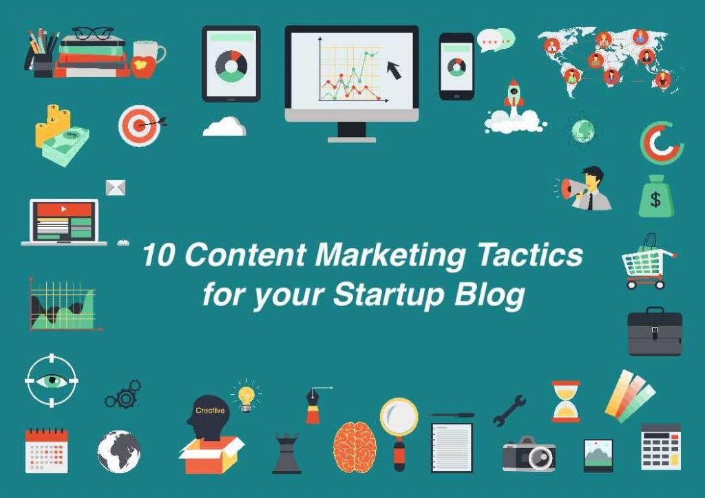10 Content #Marketing Tactics for your #Startup Blog.  http://www. growth-hackers.net.convey.pro/l/1PL9k6a  &nbsp;   @StartGrowthHack... by #DonaldNdoro via @c0nvey<br>http://pic.twitter.com/YwOqPQJrvq