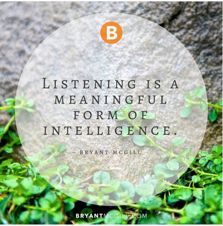 Listening is a meaningful form of #intelligence. #ListenAndLive<br>http://pic.twitter.com/6L6MmYb9R7