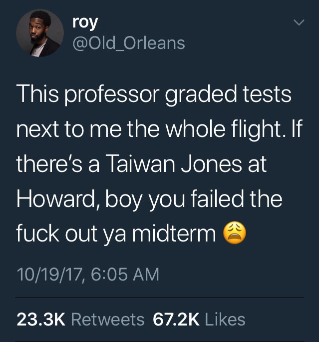 Bruh, homie found out he failed his midterm on twitter.