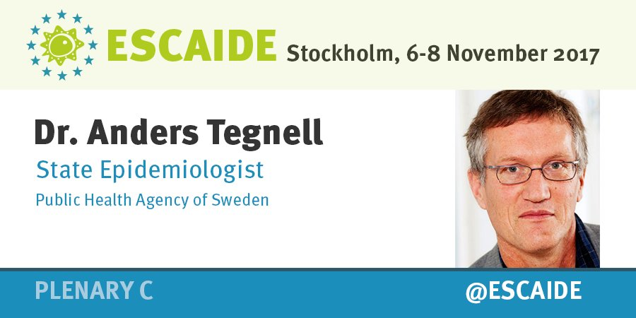 Escaide On Twitter Escaide Welcomes Dr Anders Tegnell Folkhalsomynd As A Speaker In Plenary C On Seasonal Influenza