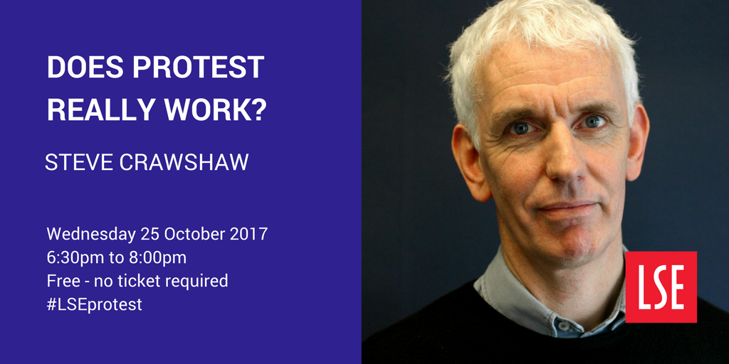Does protest really work?' Join journalist & human rights advocate Steve Crawshaw 25 Oct   @RMilibandLSE#LSEprotesthttps://t.co/FgcyUanesk