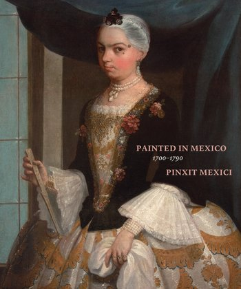 Publication : KATZEW Ilona (dir.), &quot;Painted in #Mexico, 1700-1790, Pinxit Mexici&quot;. Cf.  https:// grham.hypotheses.org/4998  &nbsp;   #painting #art #peinture <br>http://pic.twitter.com/moOrP3DyGh