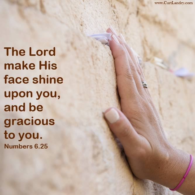 """""""The #Lord make His face shine upon you, and be #gracious to you…"""" ─ #Numbers 6:25 <br>http://pic.twitter.com/jPyi0pr0LO"""