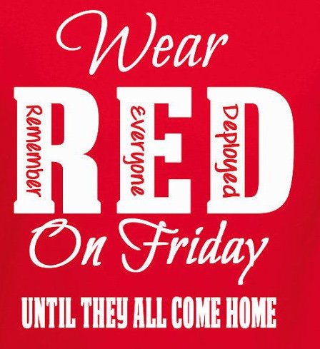 Wear #RedFriday(Remember  Everyone Deployed)on Friday's &amp; support our #troops until they all come home #USA #Military #MilitaryHomecomings<br>http://pic.twitter.com/tX11cBXSNK
