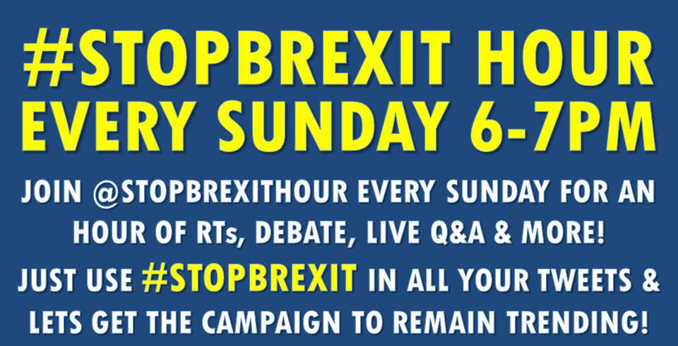 #StopBrexit Hour. Sunday. 6-7pm GMT/ 7-8pm CET #joinus <br>http://pic.twitter.com/x2lfuCMdhP