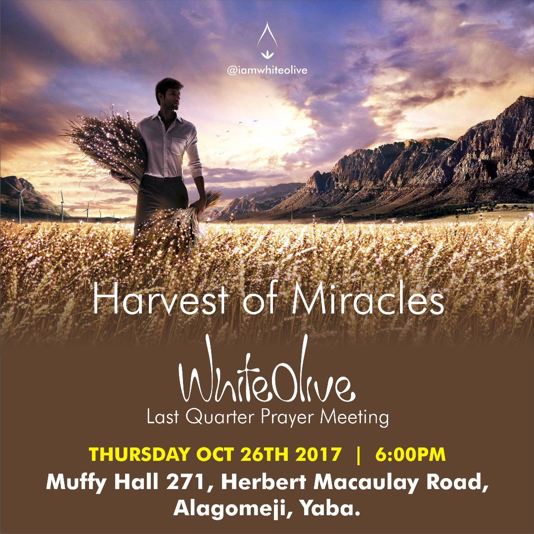 #Pray your way into a bountiful Harvest of Miracle next Thursday. Join us at the church premises by 6pm. #event #extraordinaryliving<br>http://pic.twitter.com/HoKpcFzgTg