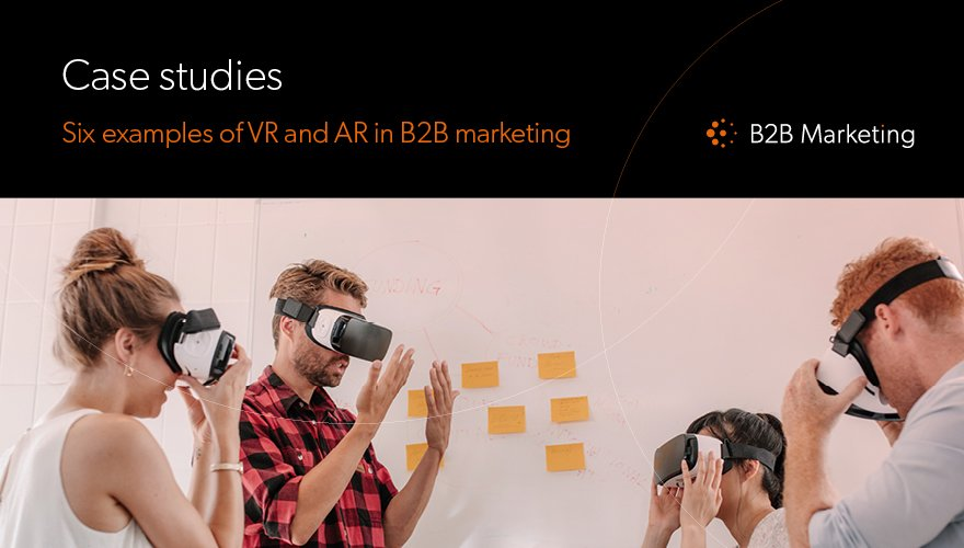 6 great examples of VR and AR in B2B marketing https://t.co/LXWRqMKv0x https://t.co/YUKuQyMcx2