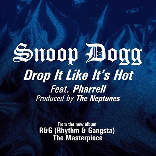 Drop It Like It\s Hot by Snoop Dogg on Happy birthday to snoop doggy dog