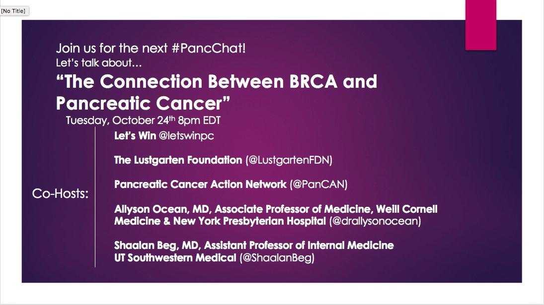 Join us for #PancChat on #BRCA &amp; #pancreaticcancer w/ @PanCAN @lustgartenfdn @drallysonocean @ShaalanBeg10/24 8pm ET! #BCSM #GenCSM #pancsm<br>http://pic.twitter.com/ObS7WAS0Ox