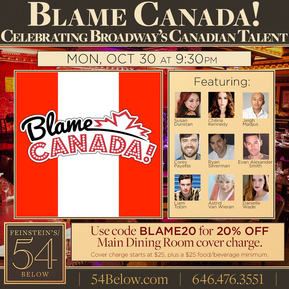 New casting for #BlameCanada @54Below. Excited to welcome members from the Cdn #Broadway smash @wecomefromaway! Do you have your tix yet!?<br>http://pic.twitter.com/iMPC7mZcdv