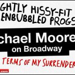 The People's Cube theater critic visits and reviews #MichaelMoore's one-man show on Broadway. https://t.co/H4HylThedO #TermsOfMySurrender