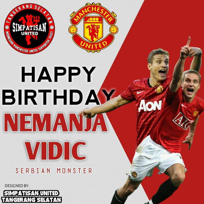 Happy Birthday to our legend Nemanja Vidic
