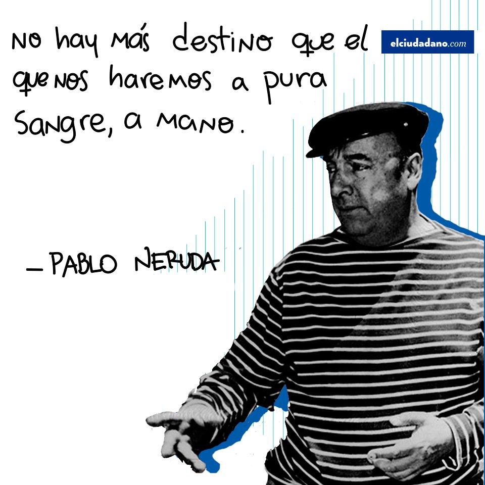 #FraseCélebre #PabloNeruda Nota relacion...