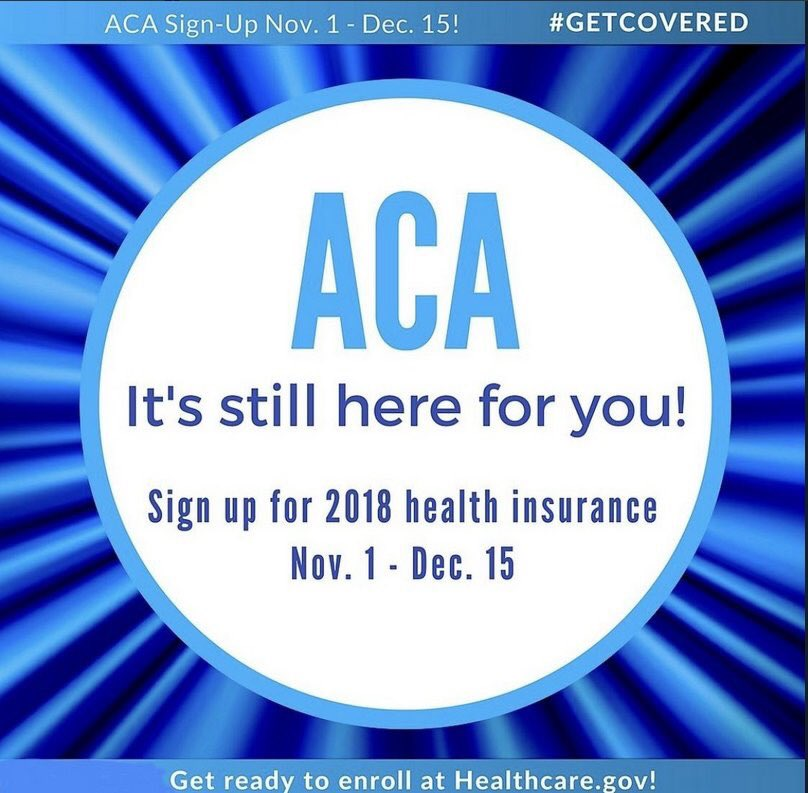 No matter what Trump says, the #ACA still exists -- #ObamaCare is not gone. Open enrollment begins 11/1 sign up by 12/15 for 1/1 coverage. <br>http://pic.twitter.com/ywEk5mwIL0
