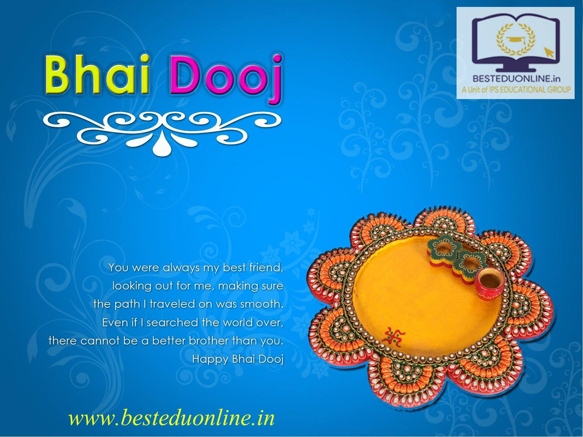 #Wish you the #days that #bring you #happiness #infinite and a  #life that&#39;s #prosperous and #bright... #Happy #Bhai #Dooj #BestEduOnline<br>http://pic.twitter.com/3xo6gakIa6