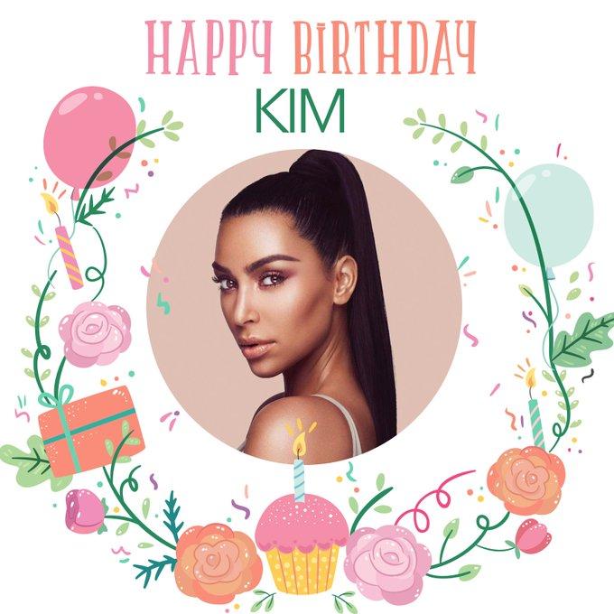 Happy birthday to the beautiful Kim Kardashian!!!