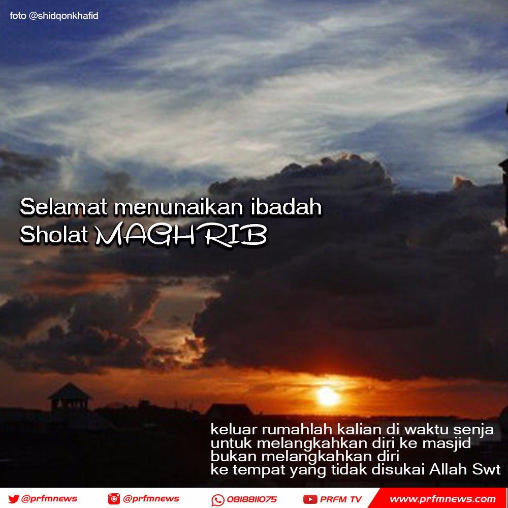 Radio Prfm Bandung Pa Twitter Telah Tiba Waktunya Adzan Magrib