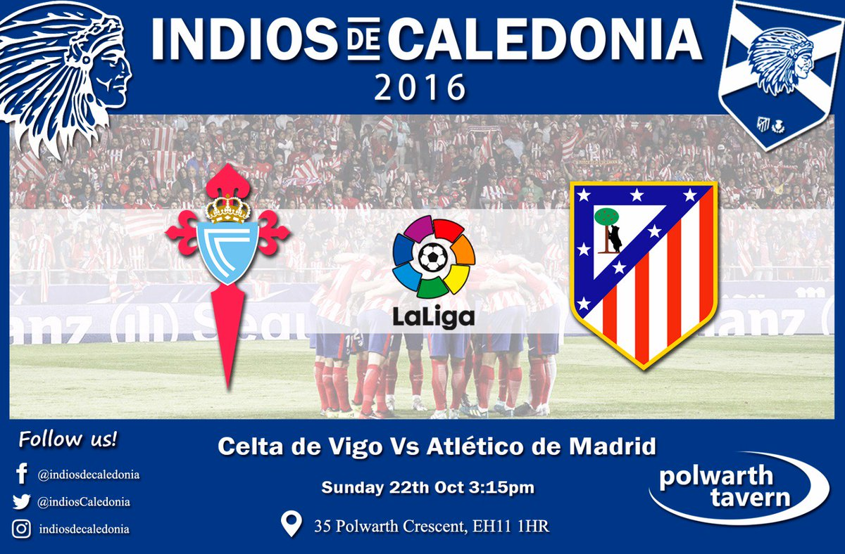 Come join the Indios at the Polwarth tavern from 3pm. Atleti vs Celta Vigo. See you there! #AupaAtleti #Edinburgh #CeltaAtleti #Atletico <br>http://pic.twitter.com/Ig5iZFrbzd