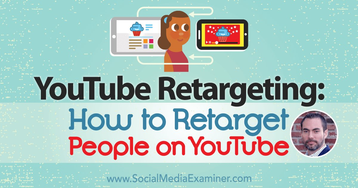 YouTube Remarketing: How to Retarget People on YouTube   https://www. socialmediaexaminer.com/youtube-remark eting-retarget-people-youtube-brett-curry/ &nbsp; …  #scottcbusiness #socialmarketing <br>http://pic.twitter.com/jIOKtFYKZe