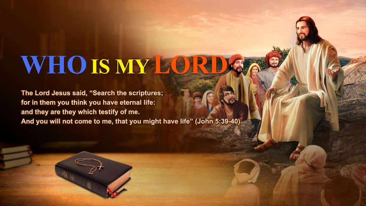 Who Is My Lord? Is the #Bible the Lord, or Is #God? #AlmightyGod #film #movie  https://www. holyspiritspeaks.org/videos/who-is- my-lord-movie/ &nbsp; … <br>http://pic.twitter.com/S9XwtSXZUI