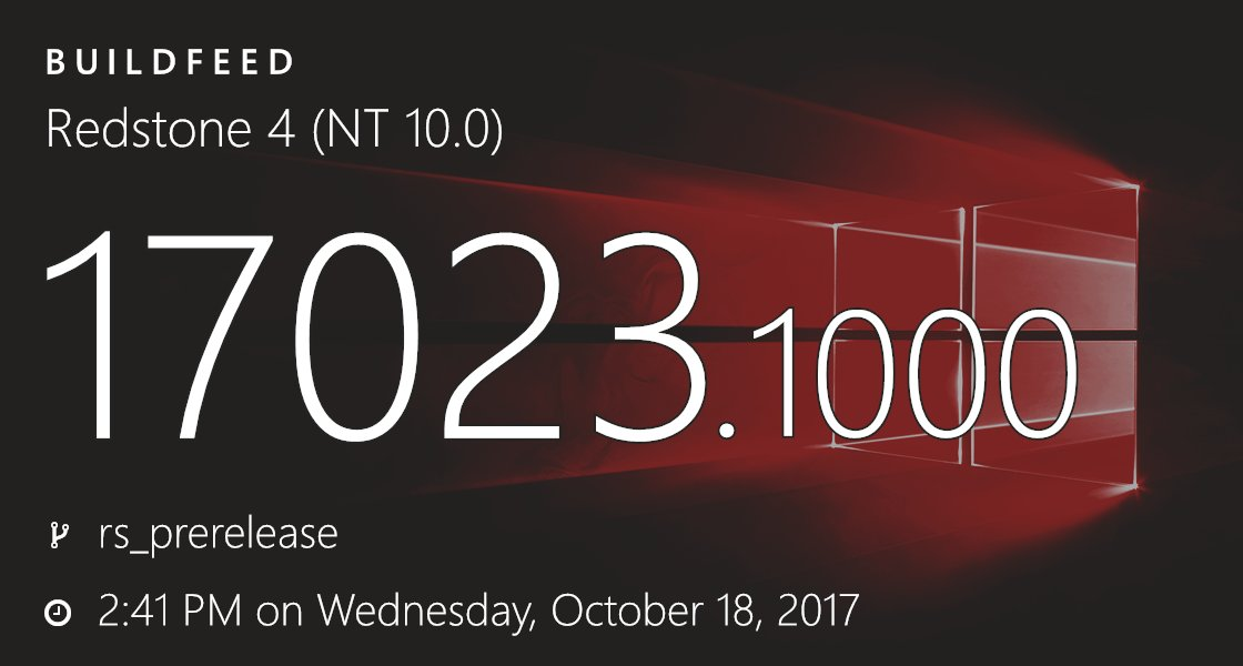 10.0.17023.1000 (rs_prerelease.171018-1441)  https:// bld.pm/2gWdzzW  &nbsp;   #Redstone4 #microsoft #windows<br>http://pic.twitter.com/aRBc1BItgr