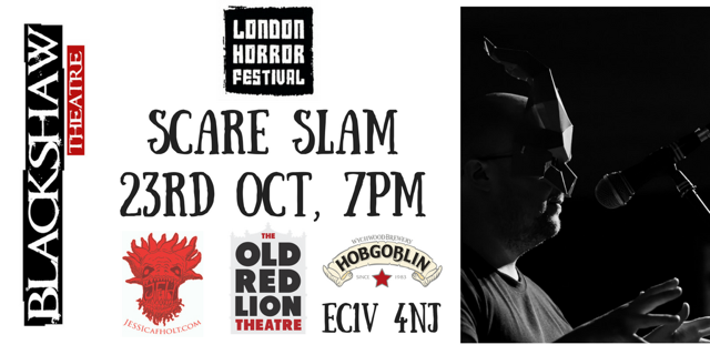 BTG News - Tonight at the @LndnHorrorFest &#39;Blackshaw&#39;s Scare Slam&#39;  http:// bit.ly/2y7R7fY  &nbsp;   @ORLTheatre @katyloudanbury #horror #festival<br>http://pic.twitter.com/SuEff9s1lx
