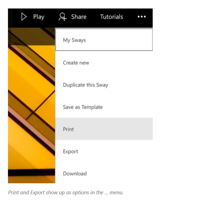 NEW! Export and Printing come to Sway , learn more:  https:// techcommunity.microsoft.com/t5/Sway-Blog/T ake-your-Sway-wherever-you-go-with-Print-and-Export/bc-p/116431#M8 &nbsp; …  #mieexpert #edtecgh #elearning @GordHardy<br>http://pic.twitter.com/9GmhkWxzEn
