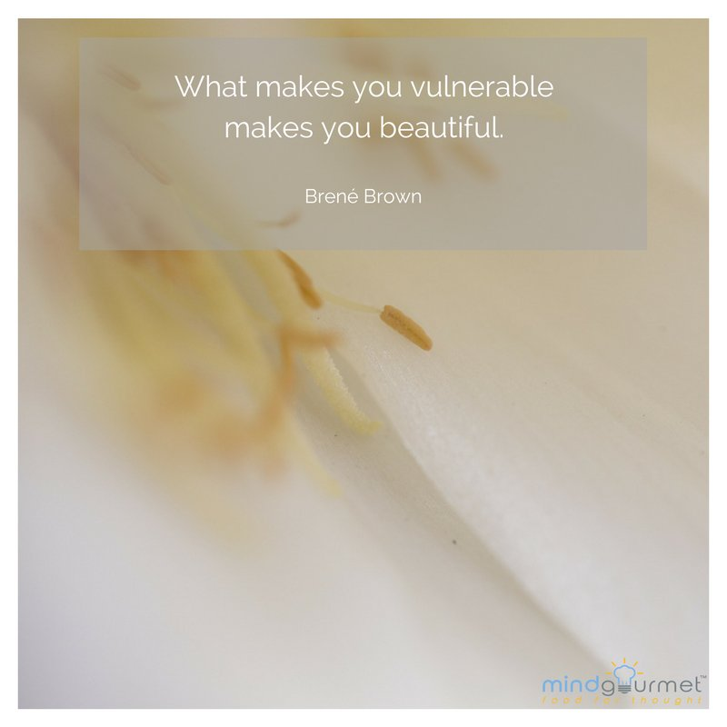 What makes you vulnerable makes you beautiful. - Brené Brown  @BreneBrown  #vulnerability #beautiful<br>http://pic.twitter.com/Qk2h58Waux