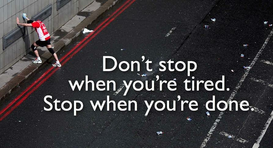Don't stop when you're tired. Stop when you're done. #MotivationalQuotes #Entrepreneurship #Successful #entrepreneur #startup<br>http://pic.twitter.com/EMf8PZ1uLh