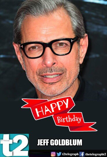 to \blockbuster\ is his middle name. Happy birthday, Jeff Goldblum!