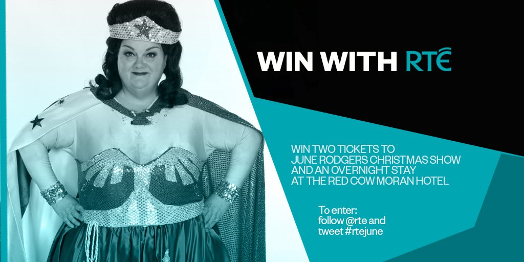 Win two tickets to June Rodgers Christmas Show, with overnight for 2 at the @moranhotels. To enter follow @rte + tweet #rtejune