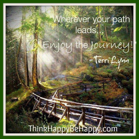 &quot;Wherever the path leads, enjoy the journey.&quot; #terrilynn #WUVIP #enjoythejourney #journey <br>http://pic.twitter.com/lCGrnJXnFF
