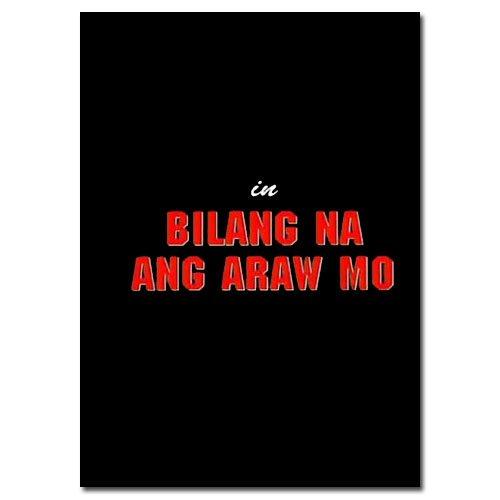 Bilang na ang araw mo