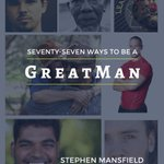 "Have you gotten your free copy of ""Seventy-Seven Ways To Be A #GreatMan?"" Enter your email at https://t.co/iwBg2HGHR8 to get it now!"