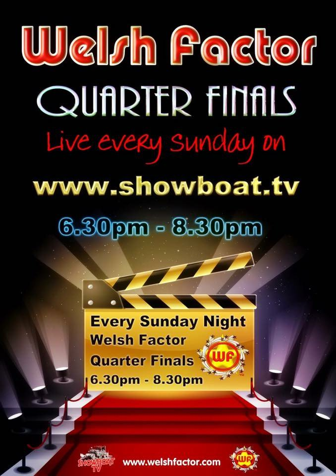 Welsh Factor Quarter Final now showing on  http://www. showboat.tv  &nbsp;   Please #Share and #Retweet<br>http://pic.twitter.com/4i7CfAQhW6