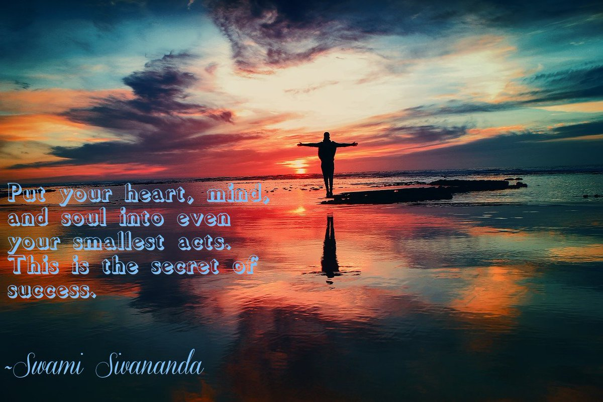 Put your heart, mind, and soul into even your smallest acts. This is the secret of success.   ~Swami Sivananda  #QOTD #MotivationalQuotes<br>http://pic.twitter.com/oR2izSXMeT