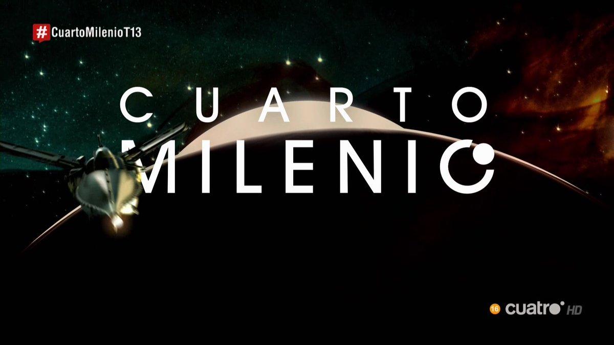 Buenas noches y bienvenidos a #CuartoMilenio https://t.co/utEDhZSck7