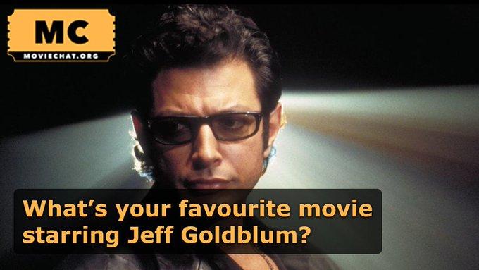 Happy Birthday Jeff Goldblum! What\s your favourite movie starring Jeff?