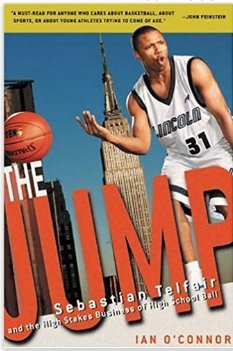 Interesting Book  The Jump: Sebastian Telfair and the High-Stakes Business of High School Ball by Ian O'Connor https://t.co/oSj1ZbmU3p