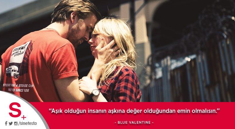 'Aşık olduğun insanın aşkına değer olduğundan emin olmalısın.'  Blue V...