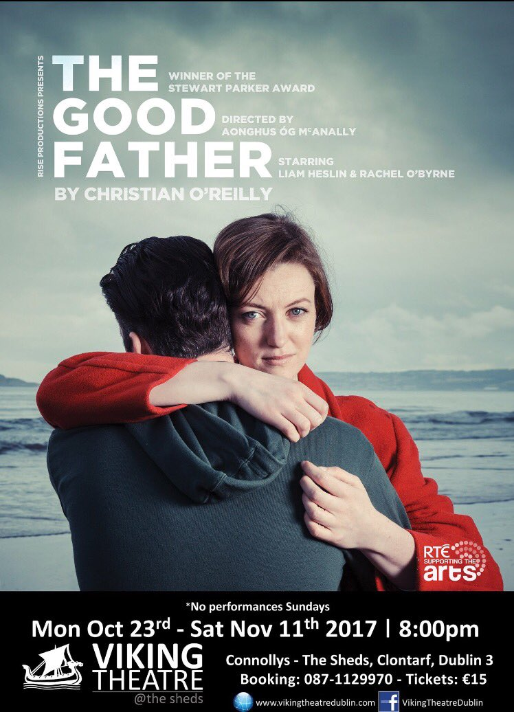 Nationwide tour starts @Viking_Theatre for #THE GOOD FATHER @RiseIreland by Christian O&#39;Reilly @LiamHeslin &amp; Rachel O&#39;Byrne til 11/11<br>http://pic.twitter.com/zENX8CXhWt