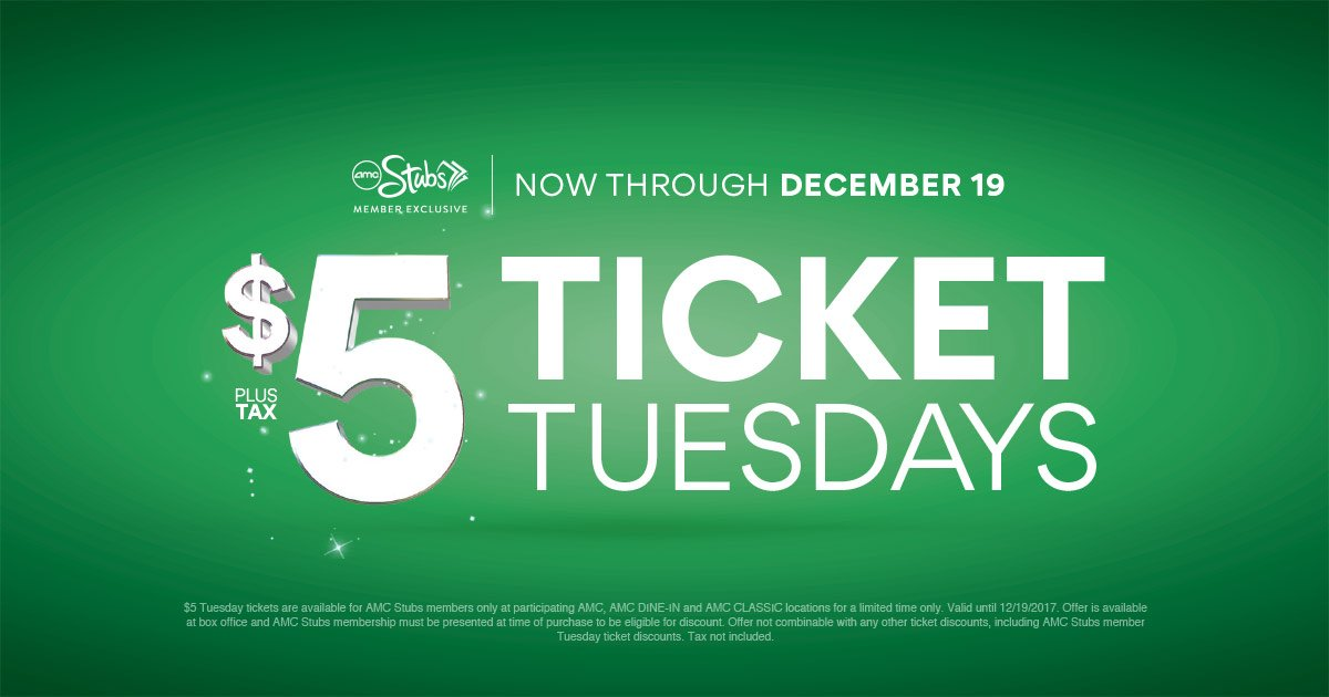 Amc Theatres On Twitter By Popular Demand 5 Ticket Tuesdays Has Been Extended Through 12 19 Learn More About This Amc Stubs Member Deal Https T Co Z0y3s26opt Https T Co Nrouyorbsm