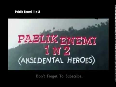 Pablik Enemi 1 n 2: Aksidental Heroes