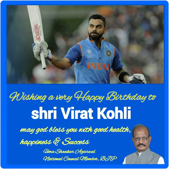 Wishing a very Happy Birthday to Shri Virat Kohli May god bless you with good health, happiness &Success .