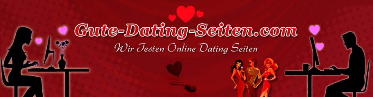 gute dating sites To create gute dating seiten review we checked gute-dating-seitencom reputation at lots of sites, including siteadvisor and mywot unfortunately, we did not find sufficient information whether gute-dating-seiten is safe for children or does not look fraudulent.