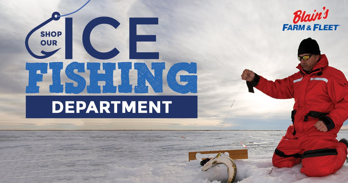Blain 39 s farm fleet farmandfleet twitter for Fleet farm ice fishing